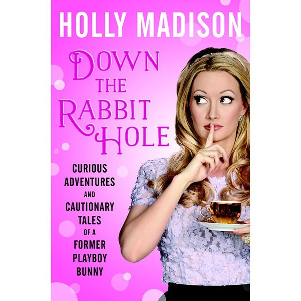 Holly Madison Suicide: New Book 'Down The Rabbit Hole' Says Model Contemplated Suicide At Playboy Mansion